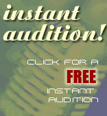 click here for an instant audition